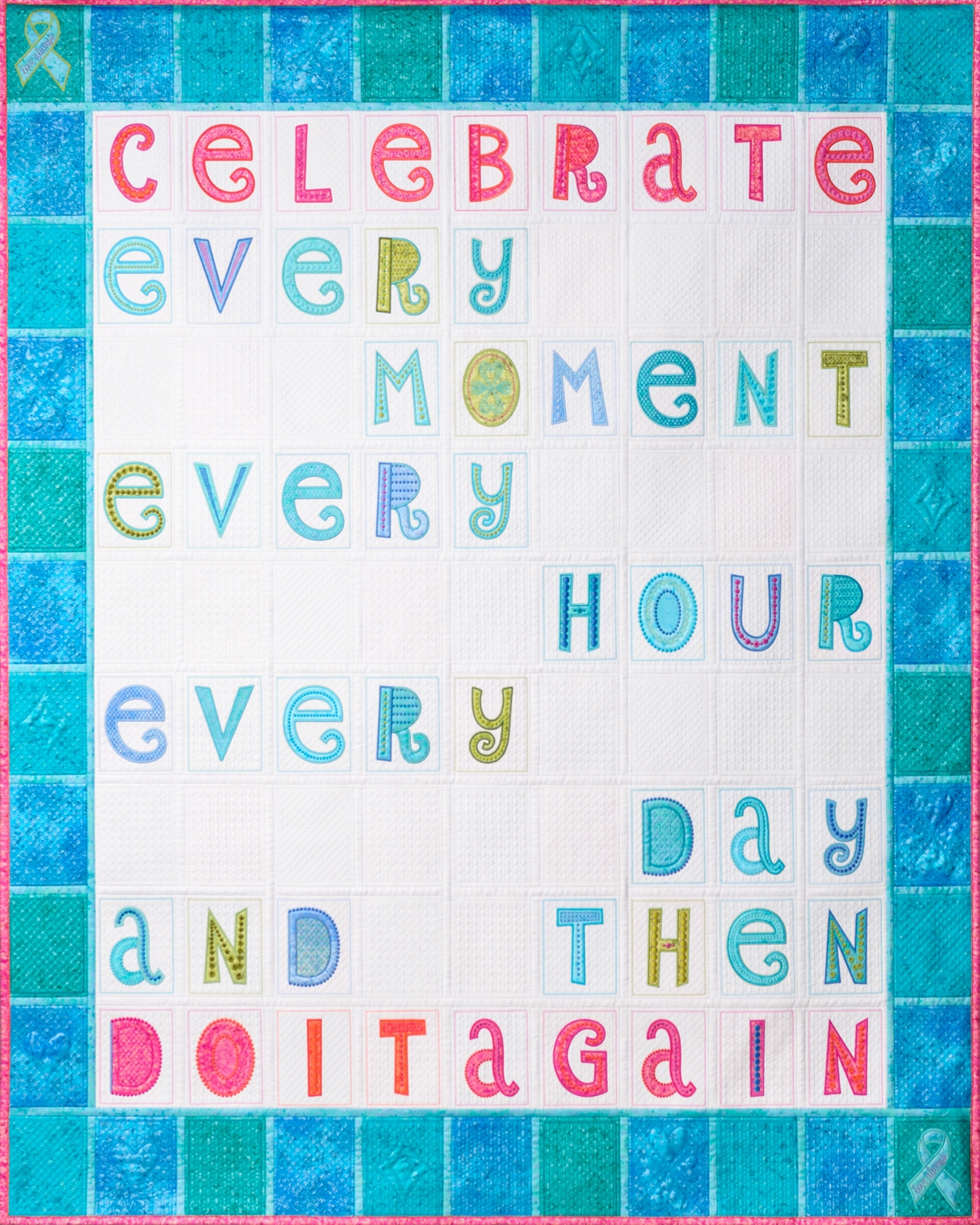Celebrate And Express Yourself Machine Embroidered Applique By