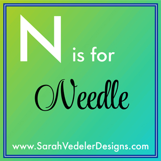 N is for Needle