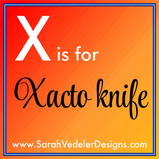 X is for Xacto Knife