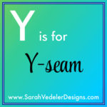 Y is for Y-seam